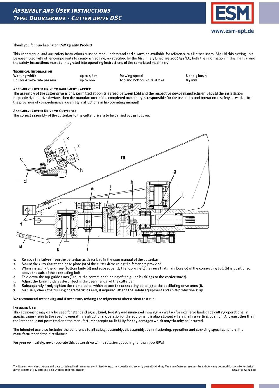 Should this cutting unit be assembled with other components to create a machine, as specified by the Machinery Directive 2006/42/EC, both the information in this manual and the safety instructions