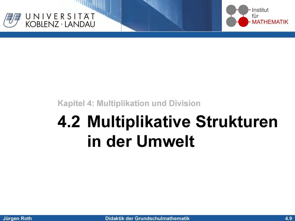 9 Kapitel 4: Multiplikation