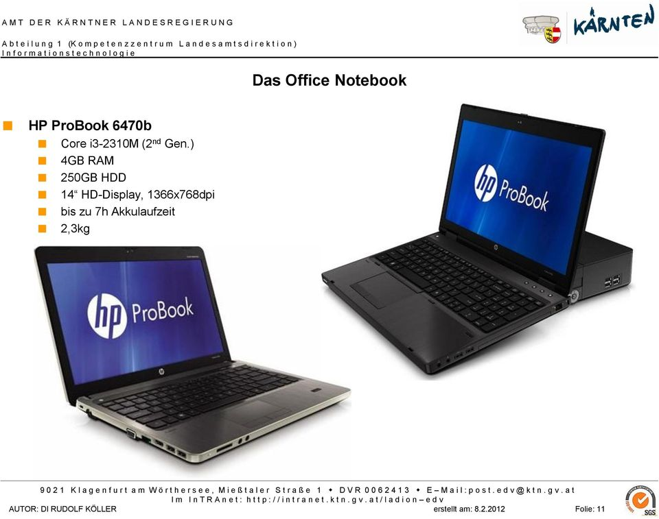 ) 4GB RAM 250GB HDD 14 HD-Display, 1366x768dpi