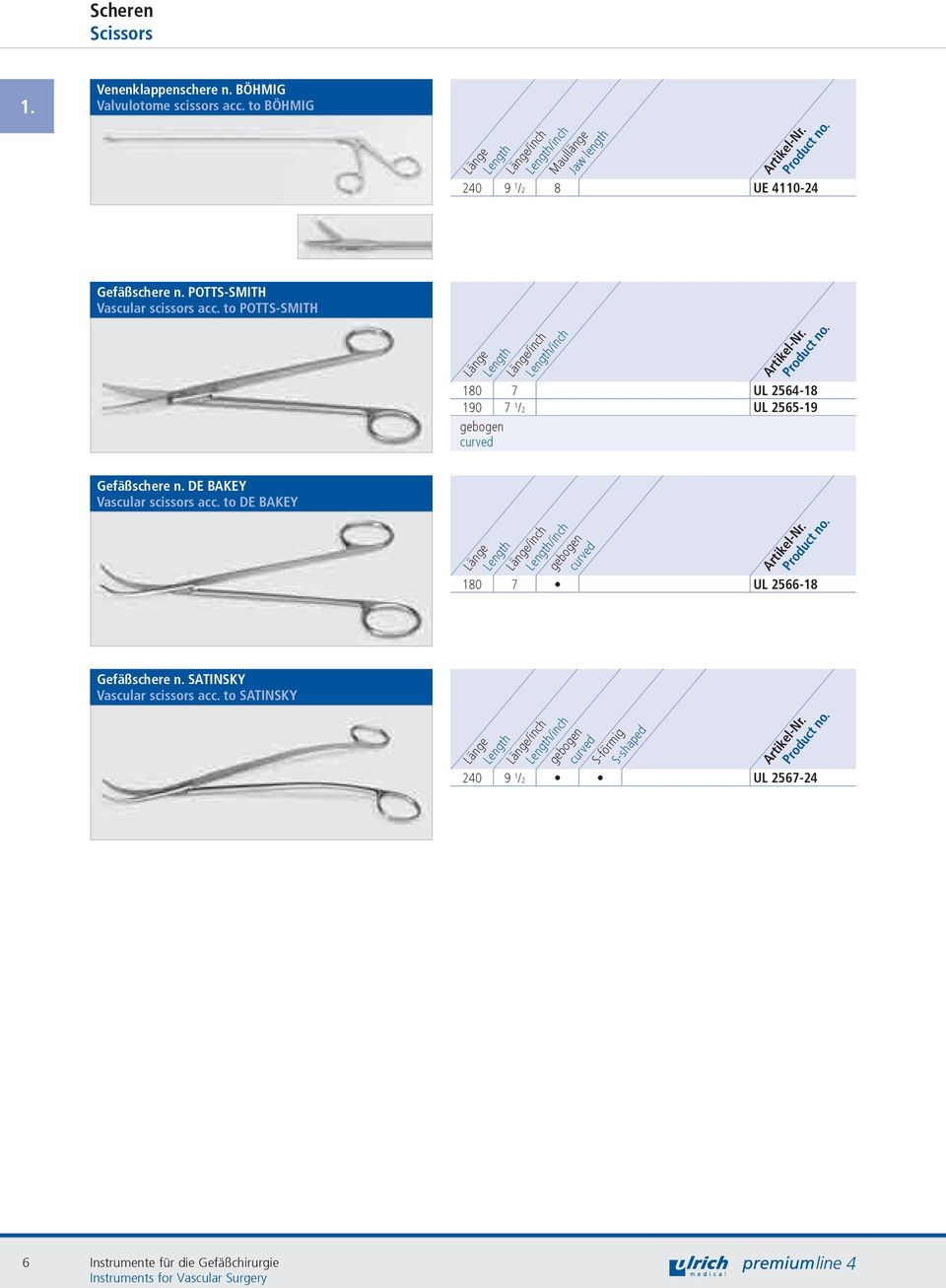 to POTTS-SMITH /inch /inch 180 7 UL 256-18 190 7 1 /2 UL 2565-19 gebogen curved Gefäßschere n. DE BAKEY Vascular scissors acc.
