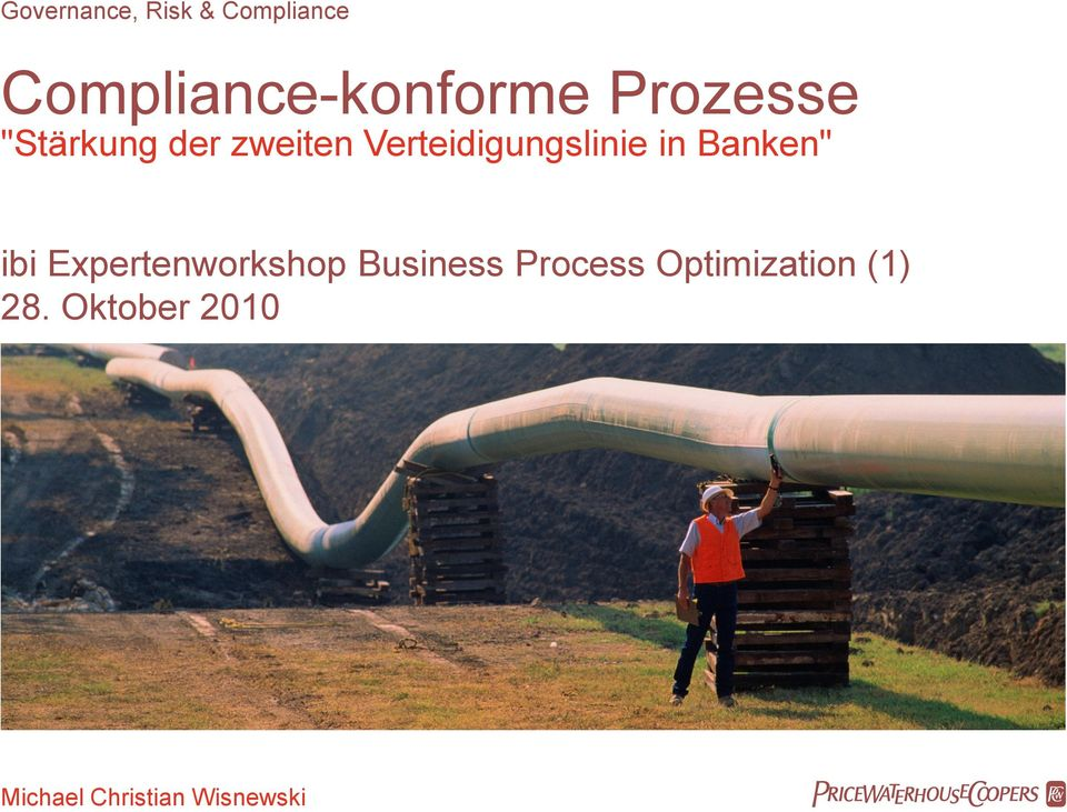 "Banken"" ibi Expertenworkshop Business Process"