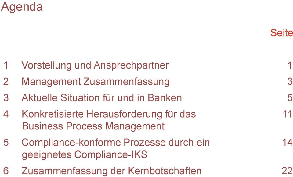 Herausforderung für das Business Process Management 5 Compliance-konforme