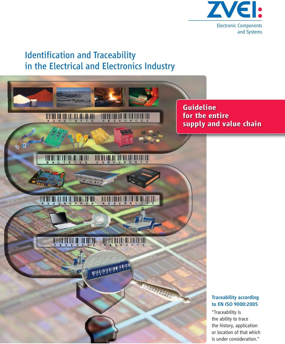 "chain Traceability according to EN ISO 9000:2005 ""Traceability is the ability"
