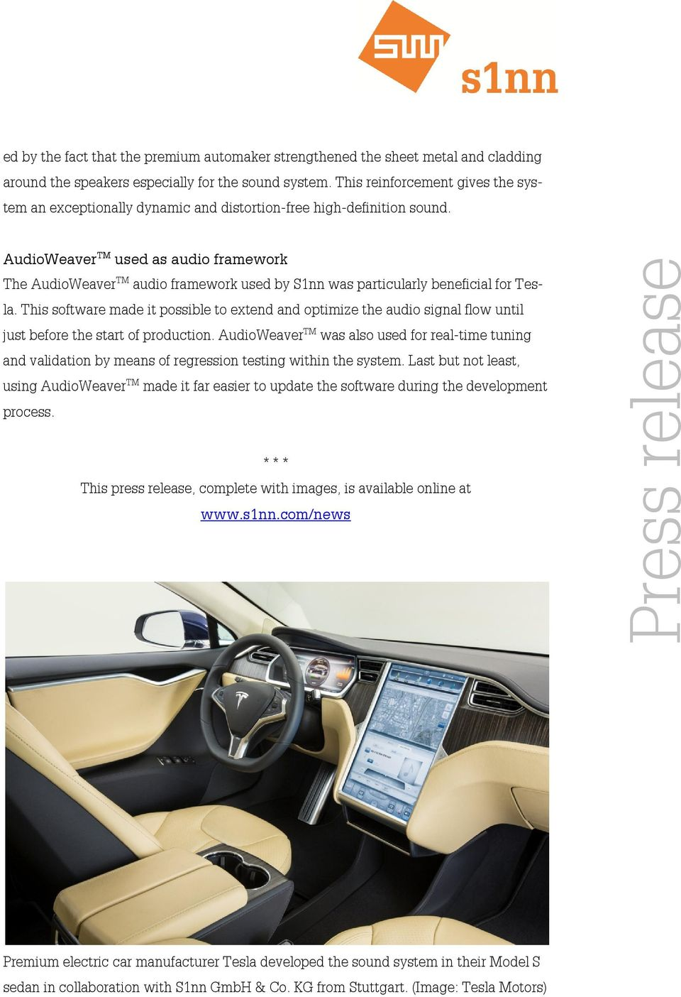 AudioWeaver TM used as audio framework The AudioWeaver TM audio framework used by S1nn was particularly beneficial for Tesla.