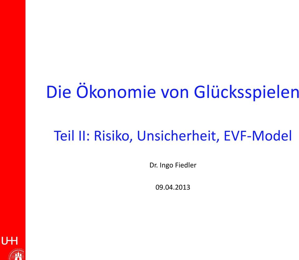 Risiko, Unsicherheit,