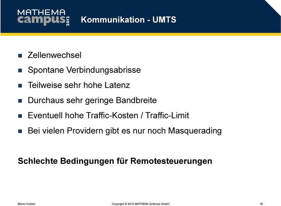 Eventuell hohe Traffic-Kosten / Traffic-Limit!