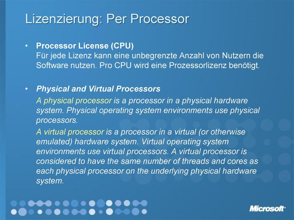 Physical operating system environments use physical processors. A virtual processor is a processor in a virtual (or otherwise emulated) hardware system.