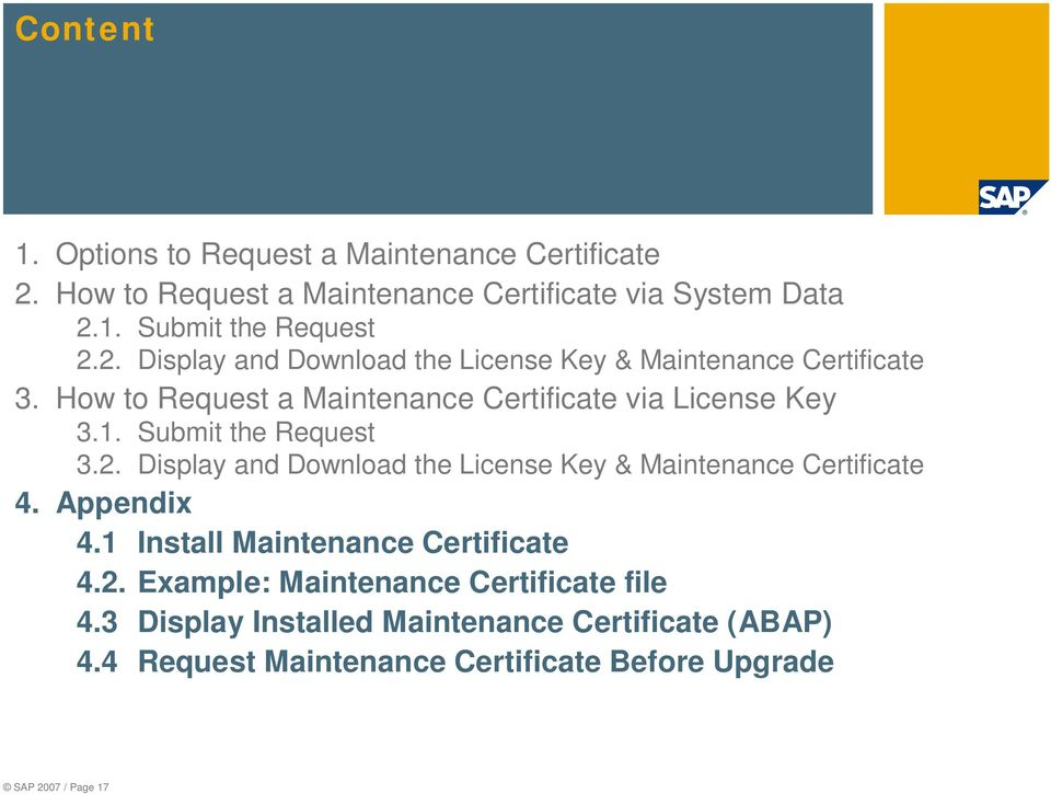Display and Download the License Key & Maintenance Certificate 4. Appendix 4.1 Install Maintenance Certificate 4.2.
