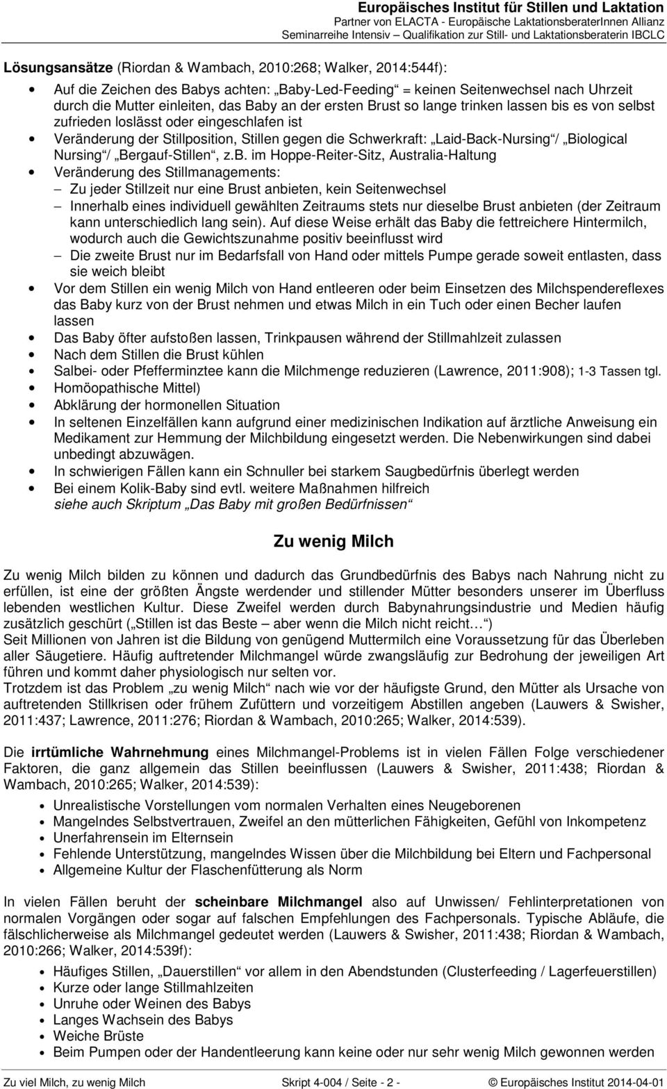 Schwerkraft: Laid-Back-Nursing / Biological Nursing / Bergauf-Stillen, z.b.