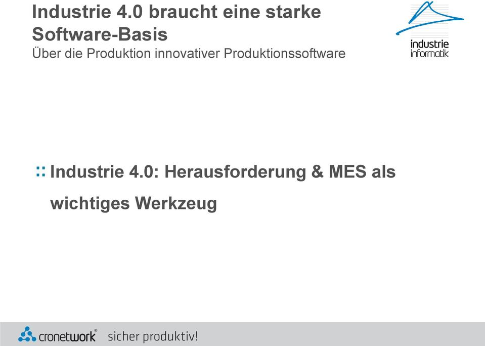 Über die Produktion innovativer