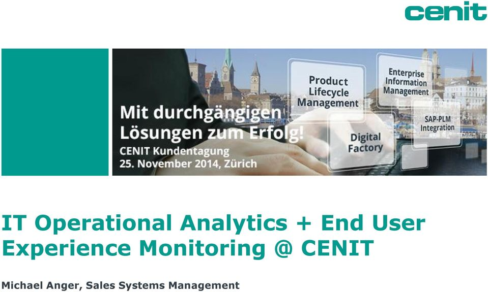Monitoring @ CENIT Michael