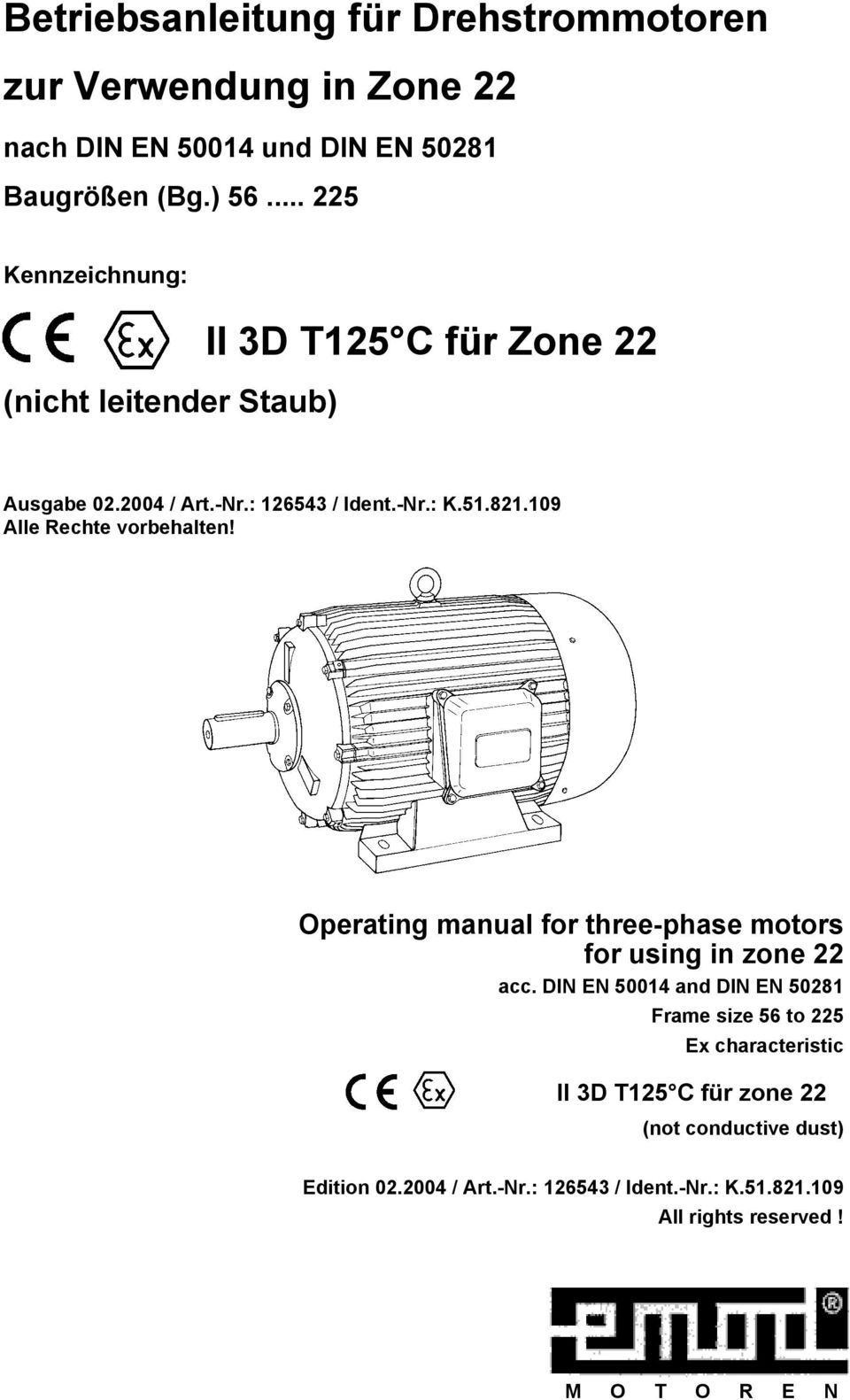 109 Alle Rechte vorbehalten! Operating manual for three-phase motors for using in zone 22 acc.