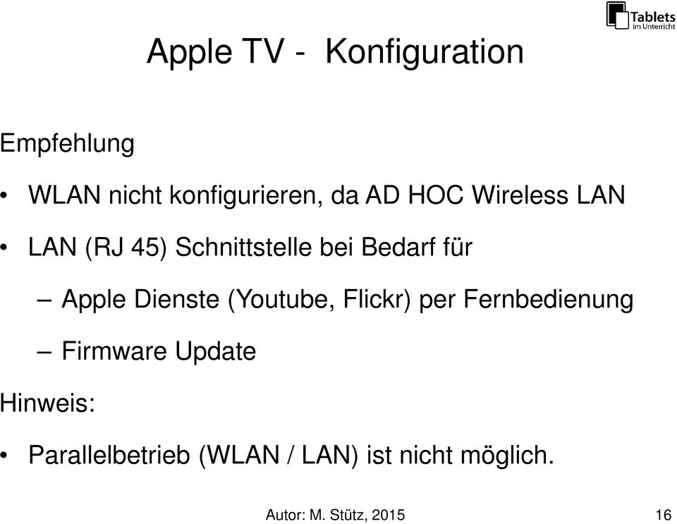 Dienste (Youtube, Flickr) per Fernbedienung Firmware Update Hinweis: