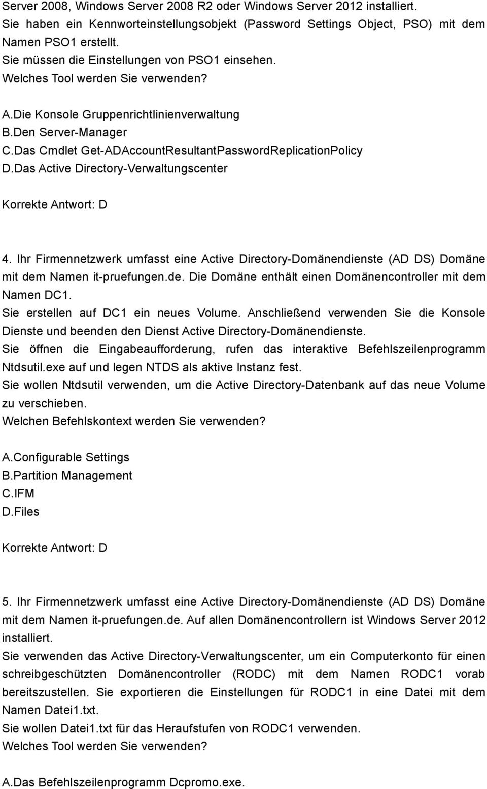 Das Cmdlet Get-ADAccountResultantPasswordReplicationPolicy D.Das Active Directory-Verwaltungscenter 4.