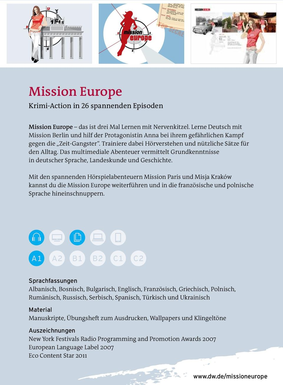 TOP SECRET Mission Europe Krimi-Action in 26 spannenden Episoden Mission Europe das ist drei Mal Lernen mit Nervenkitzel.