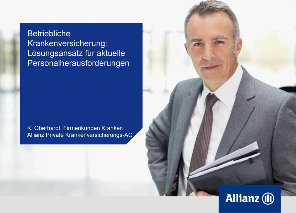 Oberhardt, Firmenkunden Kranken Allianz Private