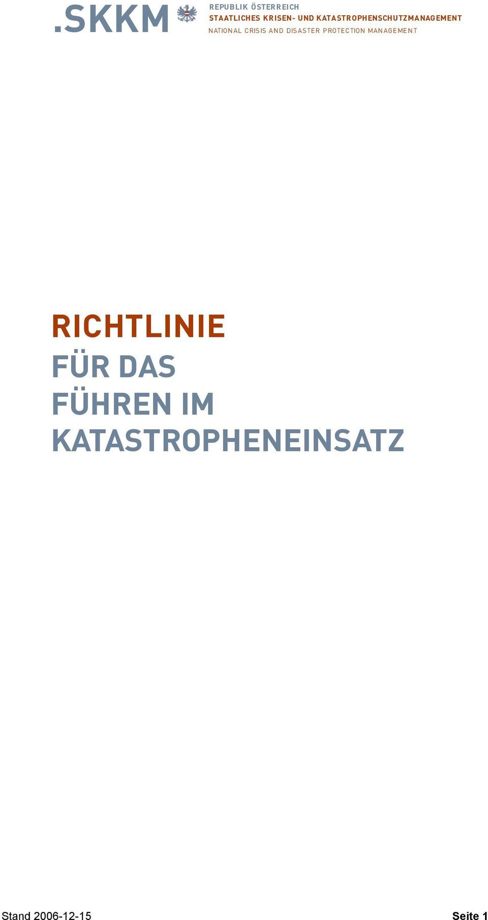 DISASTER PROTECTION MANAGEMENT RICHTLINIE FÜR DAS