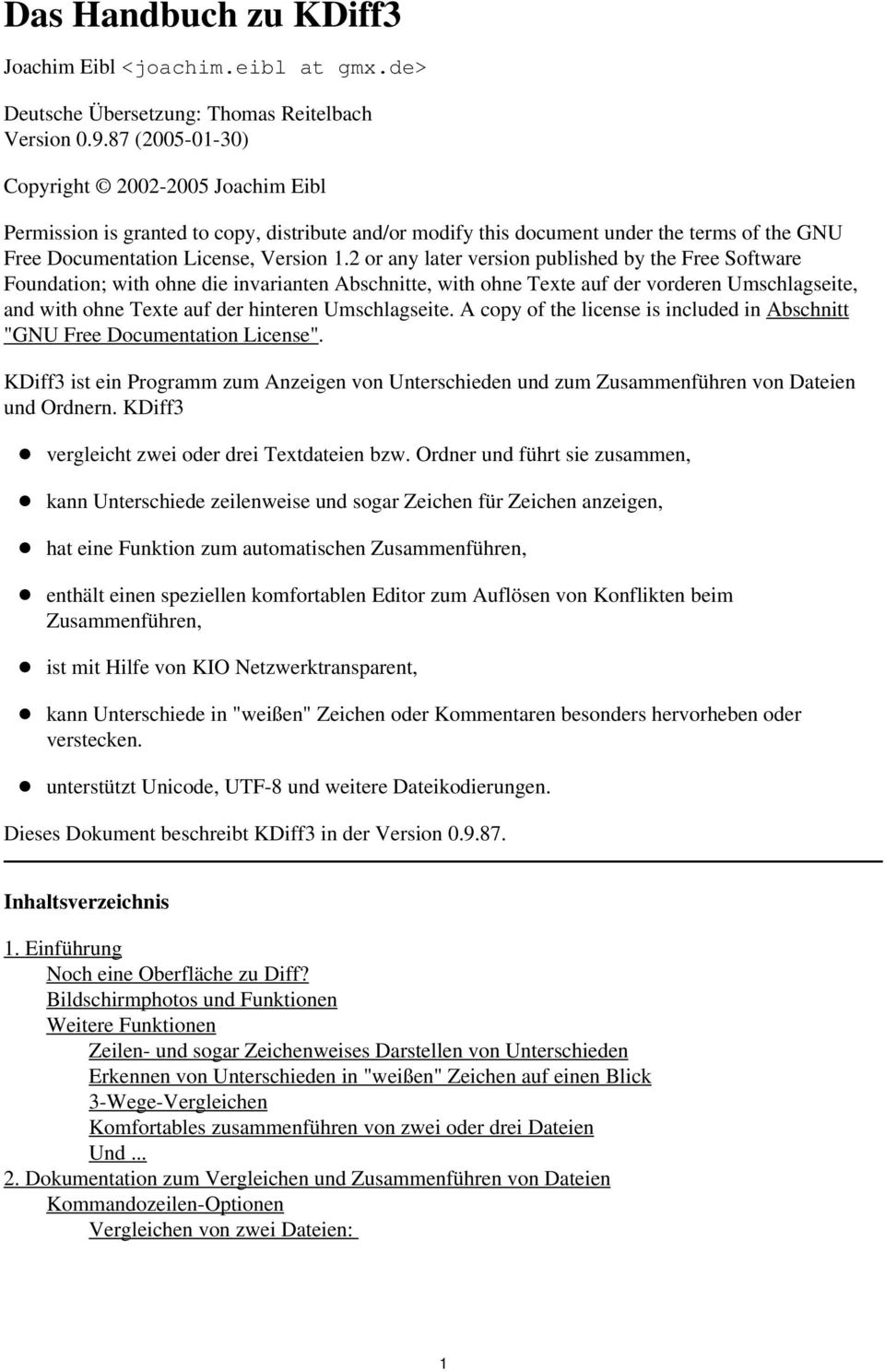 2 or any later version published by the Free Software Foundation; with ohne die invarianten Abschnitte, with ohne Texte auf der vorderen Umschlagseite, and with ohne Texte auf der hinteren