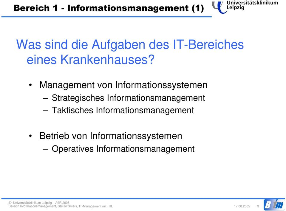 Informationsmanagement Betrieb von Informationssystemen Operatives
