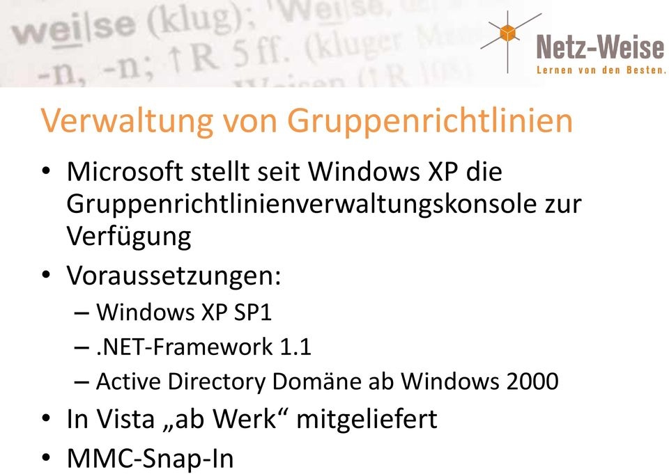 Voraussetzungen: Windows XP SP1.NET-Framework 1.