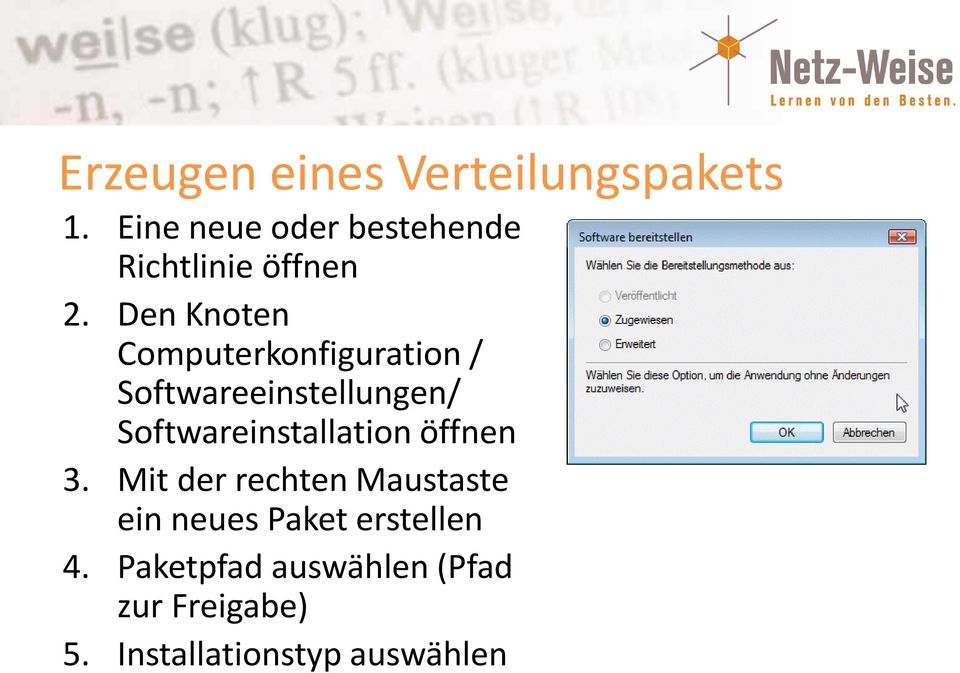 Den Knoten Computerkonfiguration / Softwareeinstellungen/