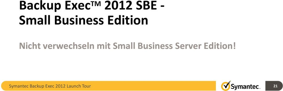 mit Small Business Server Edition!