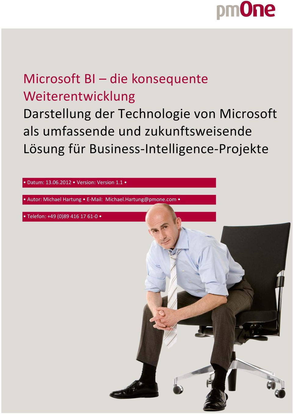Business-Intelligence-Projekte Datum: 13.06.2012 Version: Version 1.
