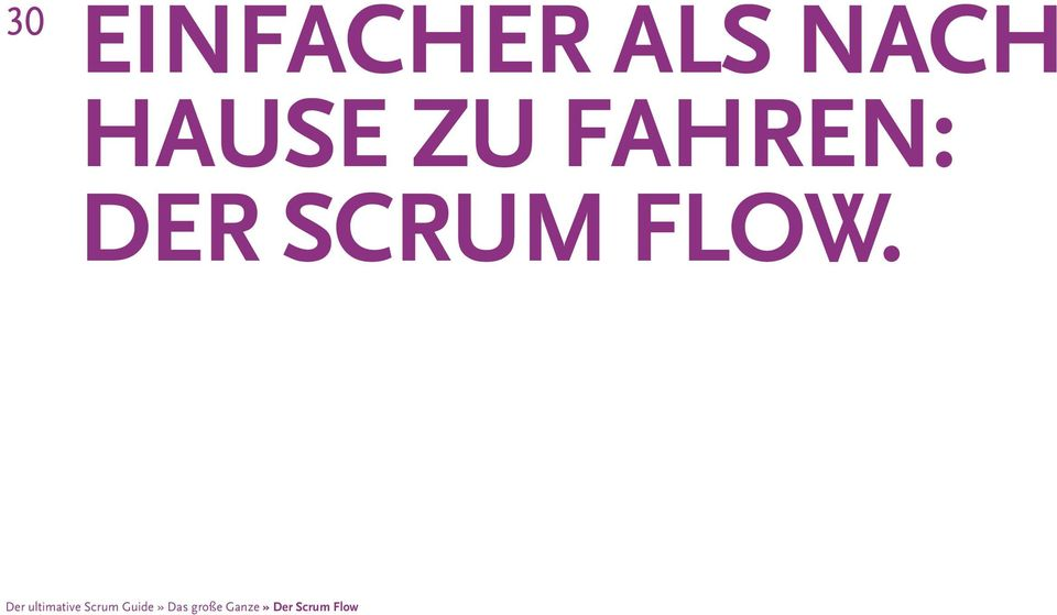Der ultimative Scrum Guide»