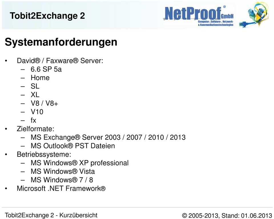 Server 2003 / 2007 / 2010 / 2013 MS Outlook PST Dateien