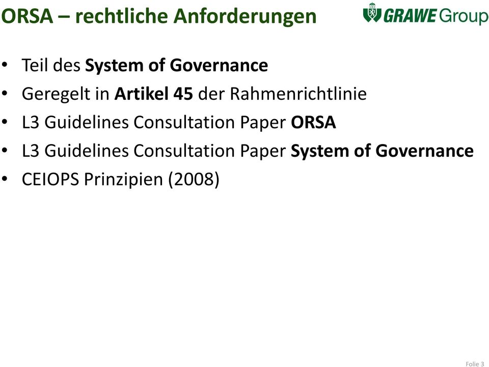 L3 Guidelines Consultation Paper ORSA L3 Guidelines