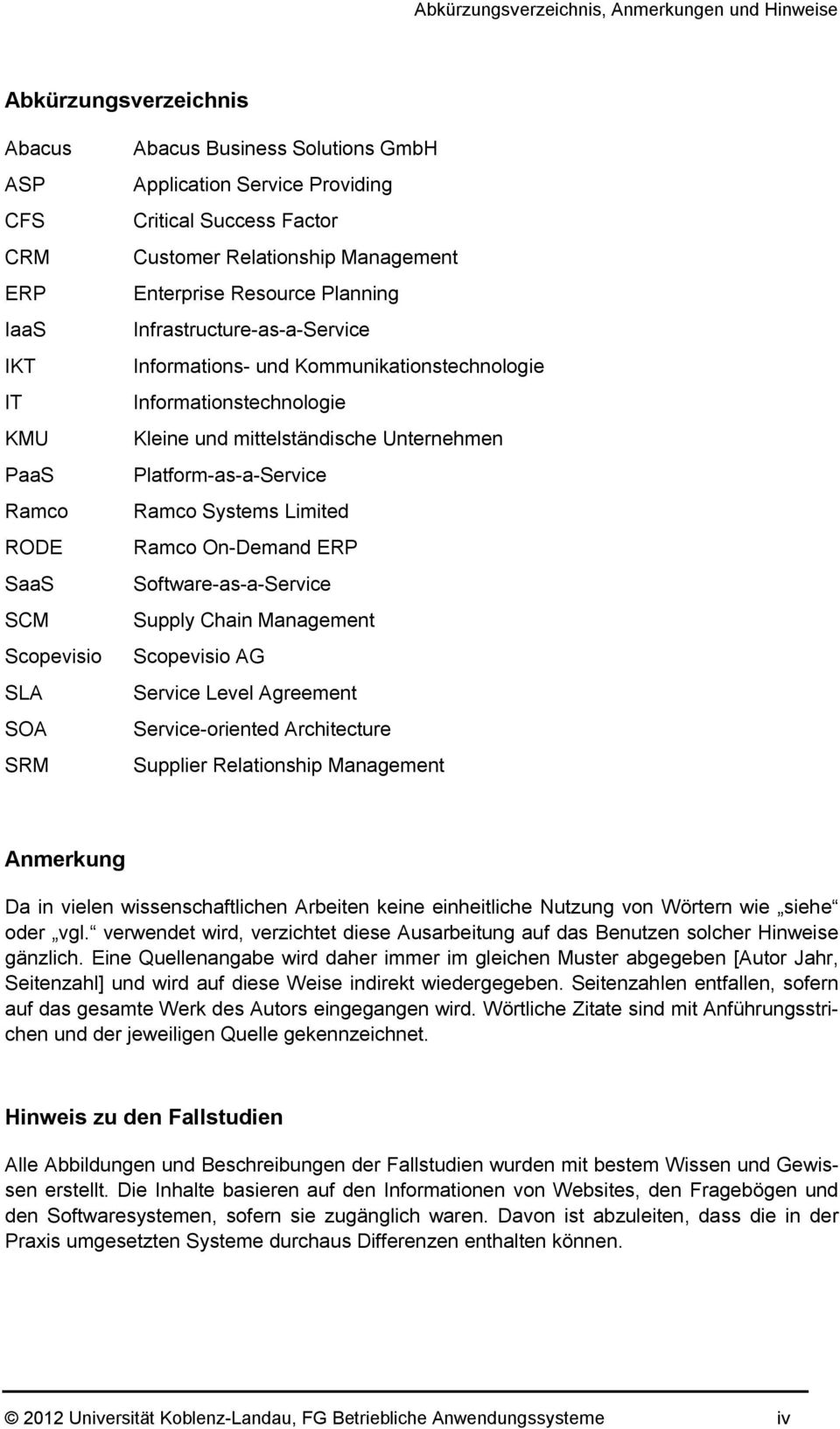 Kleine und mittelständische Unternehmen Platform-as-a-Service Ramco Systems Limited Ramco On-Demand ERP Software-as-a-Service Supply Chain Management Scopevisio AG Service Level Agreement