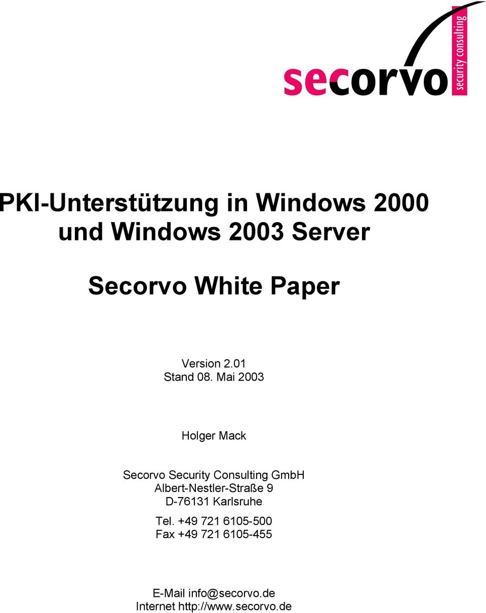 Mai 2003 Holger Mack Secorvo Security Consulting GmbH