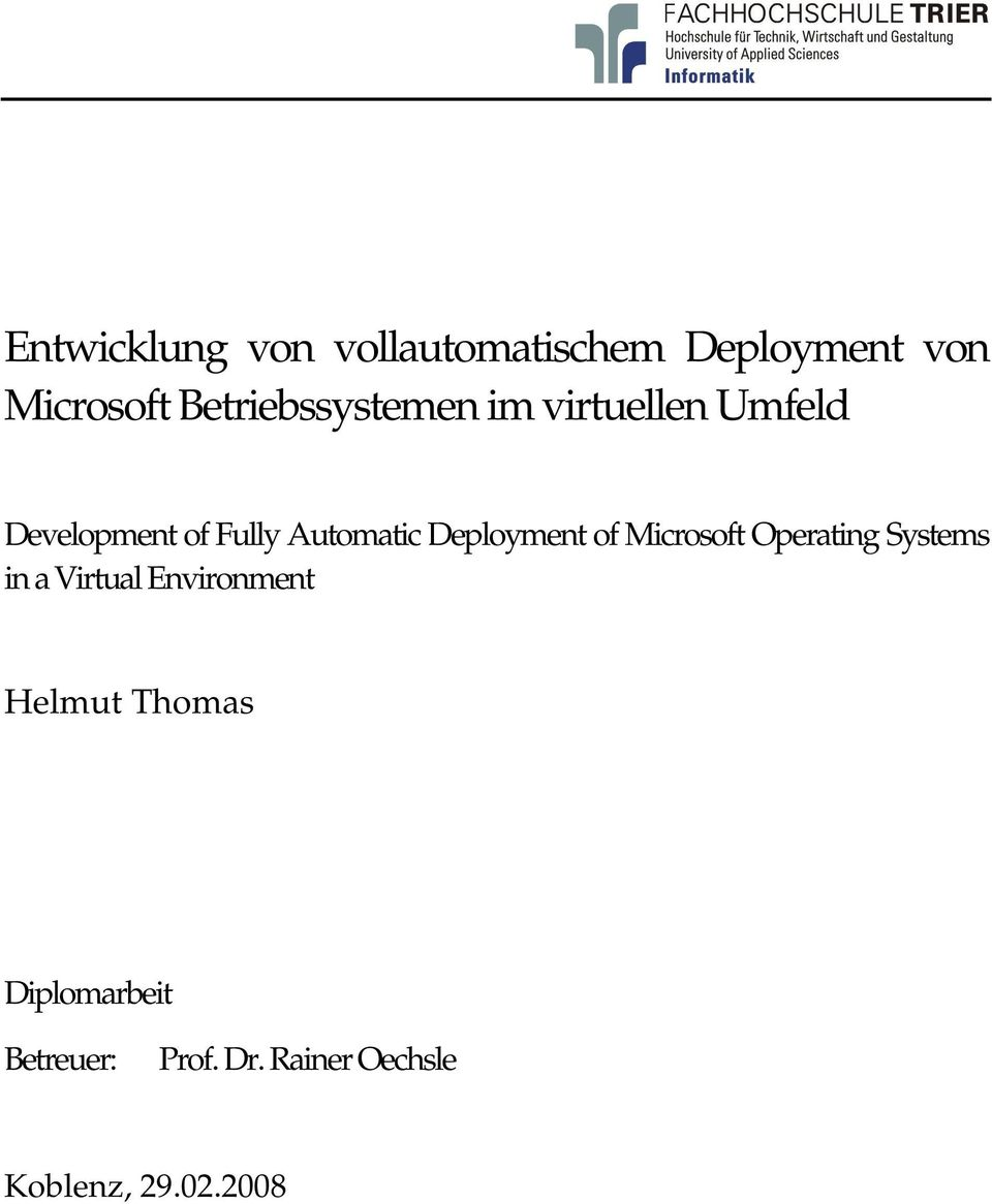 Deployment of Microsoft Operating Systems in a Virtual Environment