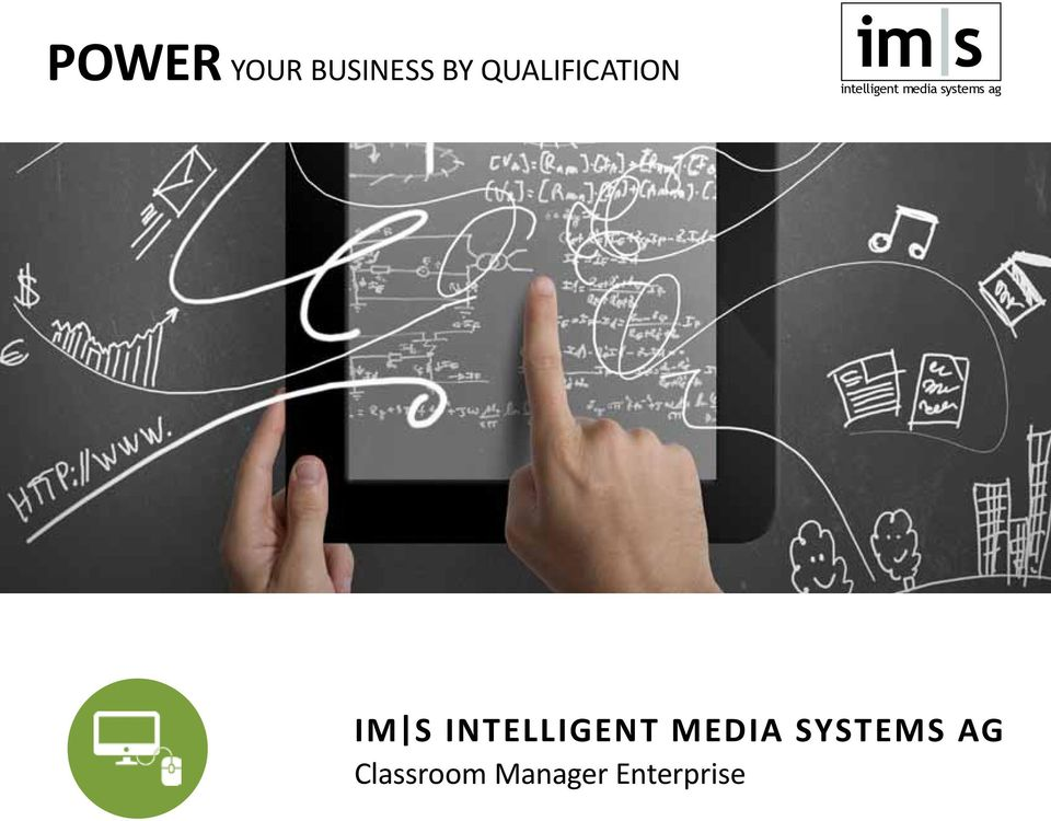 media systems ag IM S INTELLIGENT
