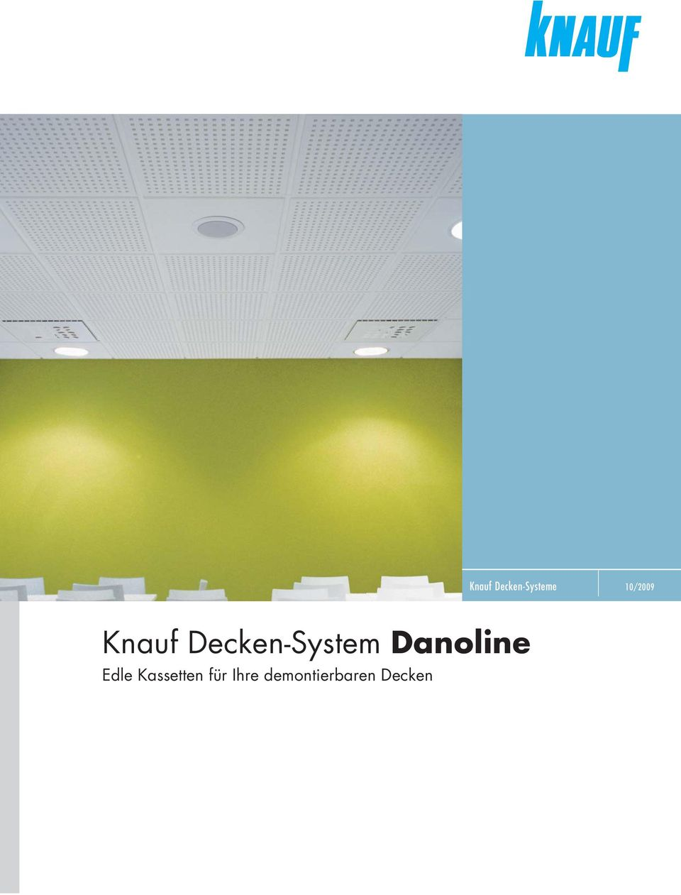 knauf decken systeme 10 2009 knauf decken system danoline. Black Bedroom Furniture Sets. Home Design Ideas