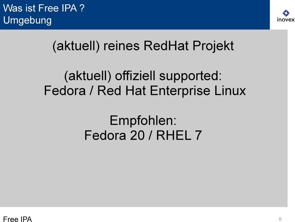 (aktuell) offiziell supported: Fedora /