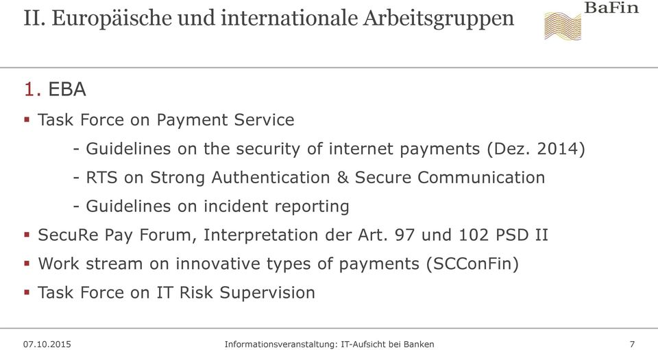 2014) - RTS on Strong Authentication & Secure Communication - Guidelines on incident reporting SecuRe Pay