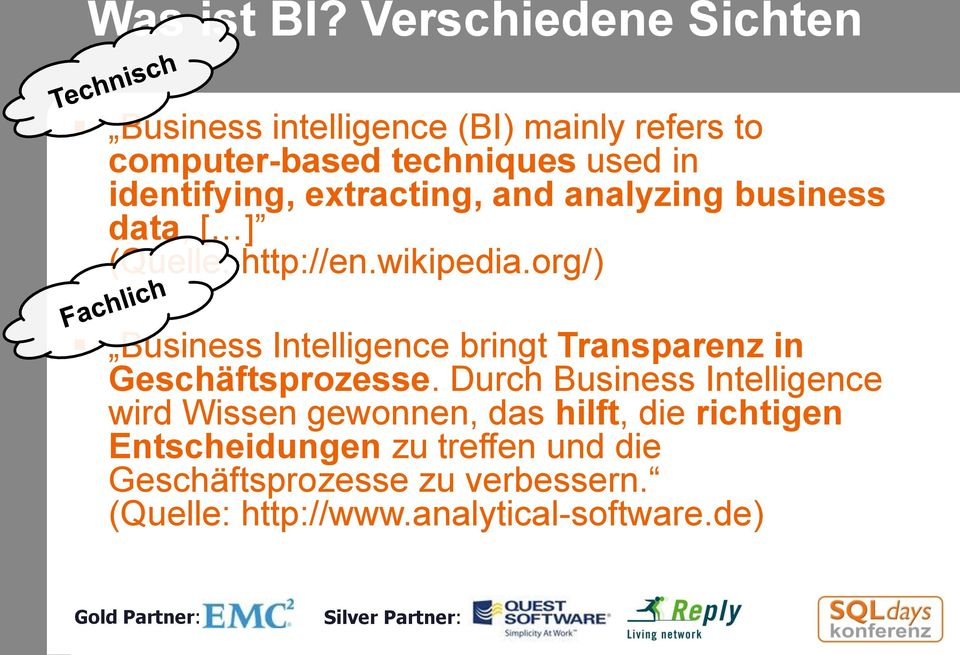 extracting, and analyzing business data, [ ] (Quelle: http://en.wikipedia.