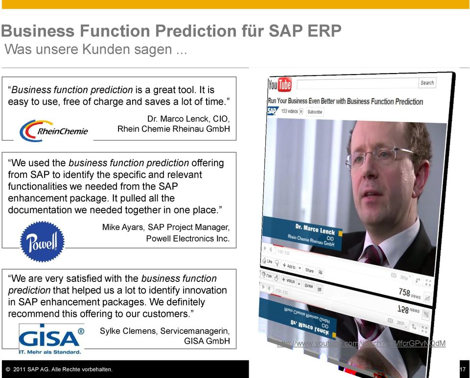 It pulled all the documentation we needed together in one place. Mike Ayars, SAP Project Manager, Powell Electronics Inc.
