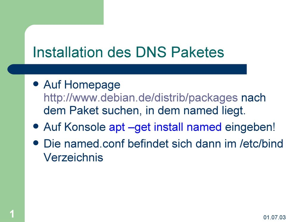 de/distrib/packages nach dem Paket suchen, in dem named