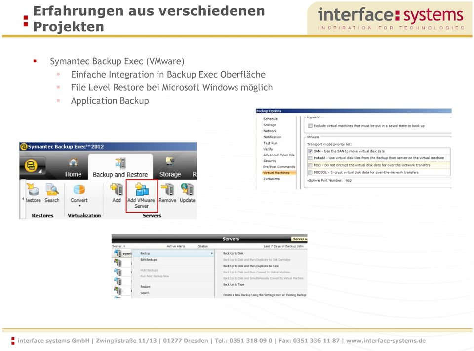 Integration in Backup Exec Oberfläche File