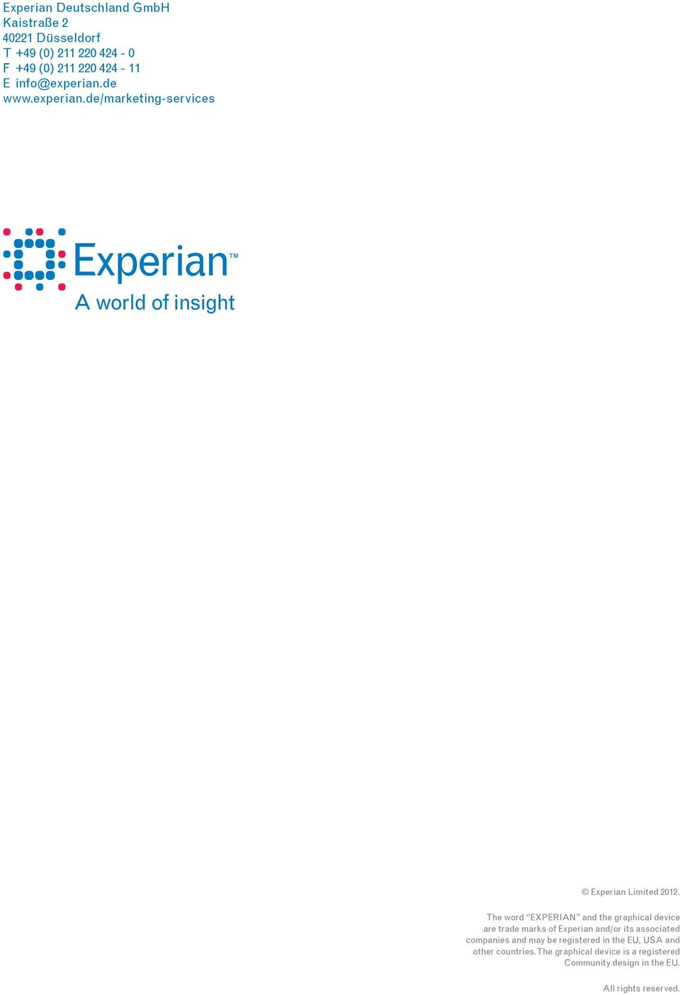 The word EXPERIAN and the graphical device are trade marks of Experian and/or its associated companies and