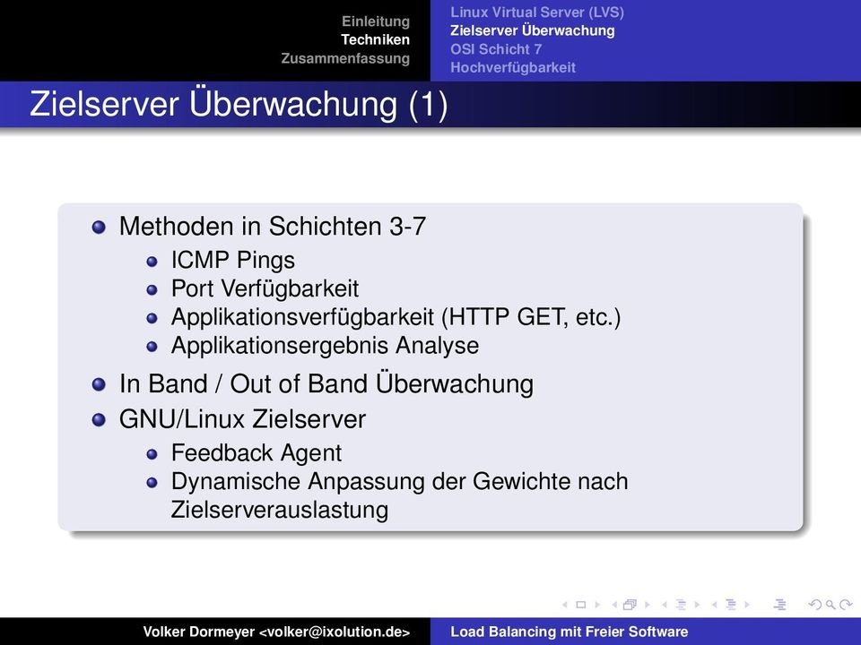 ) Applikationsergebnis Analyse In Band / Out of Band Überwachung