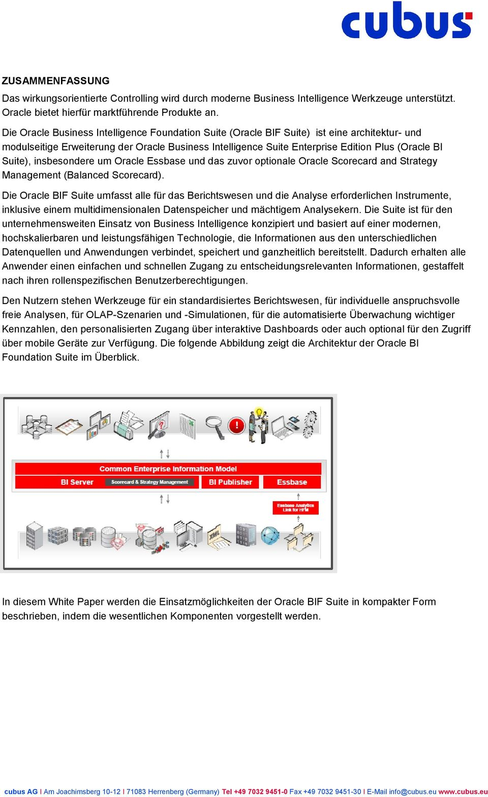 Suite), insbesondere um Oracle Essbase und das zuvor optionale Oracle Scorecard and Strategy Management (Balanced Scorecard).