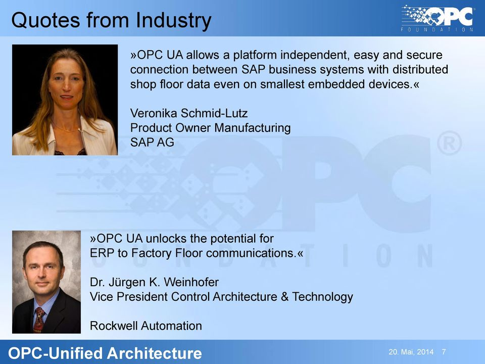 «veronika Schmid-Lutz Product Owner Manufacturing SAP AG»OPC UA unlocks the potential for ERP to Factory