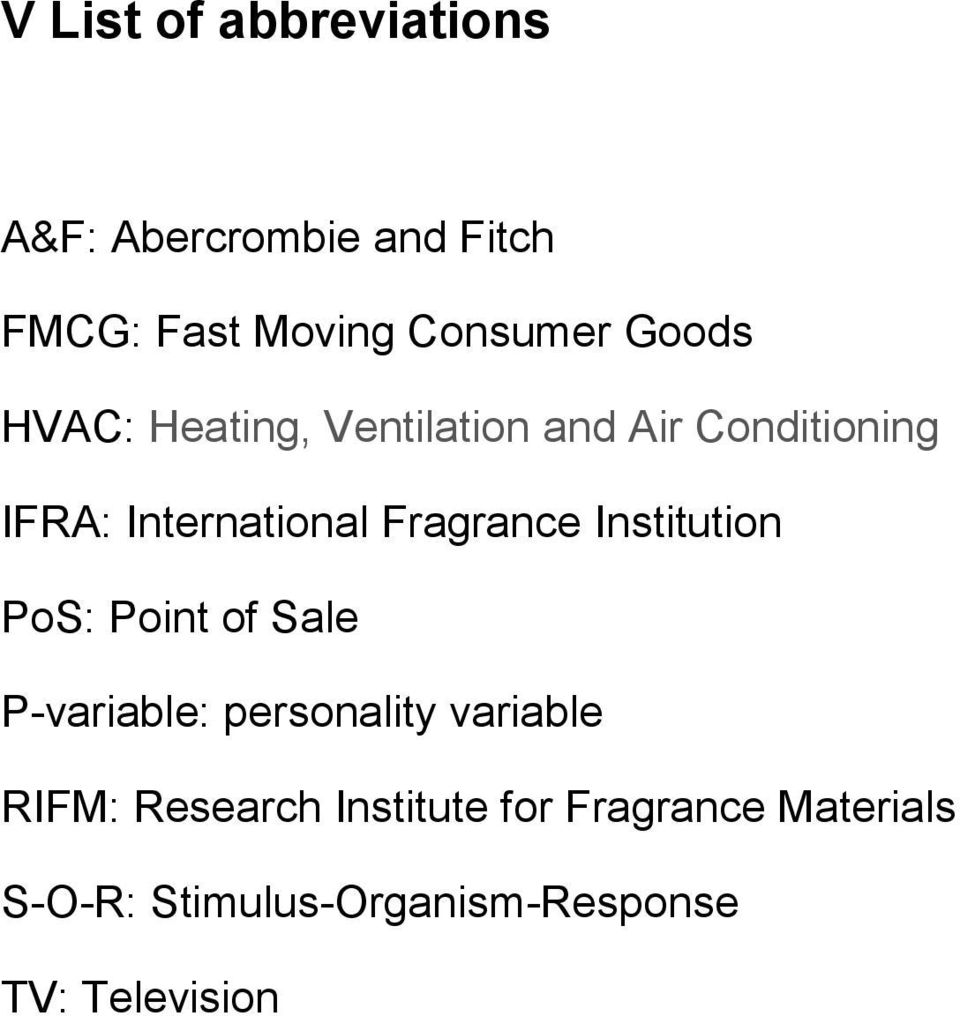 Fragrance Institution PoS: Point of Sale P-variable: personality variable RIFM: