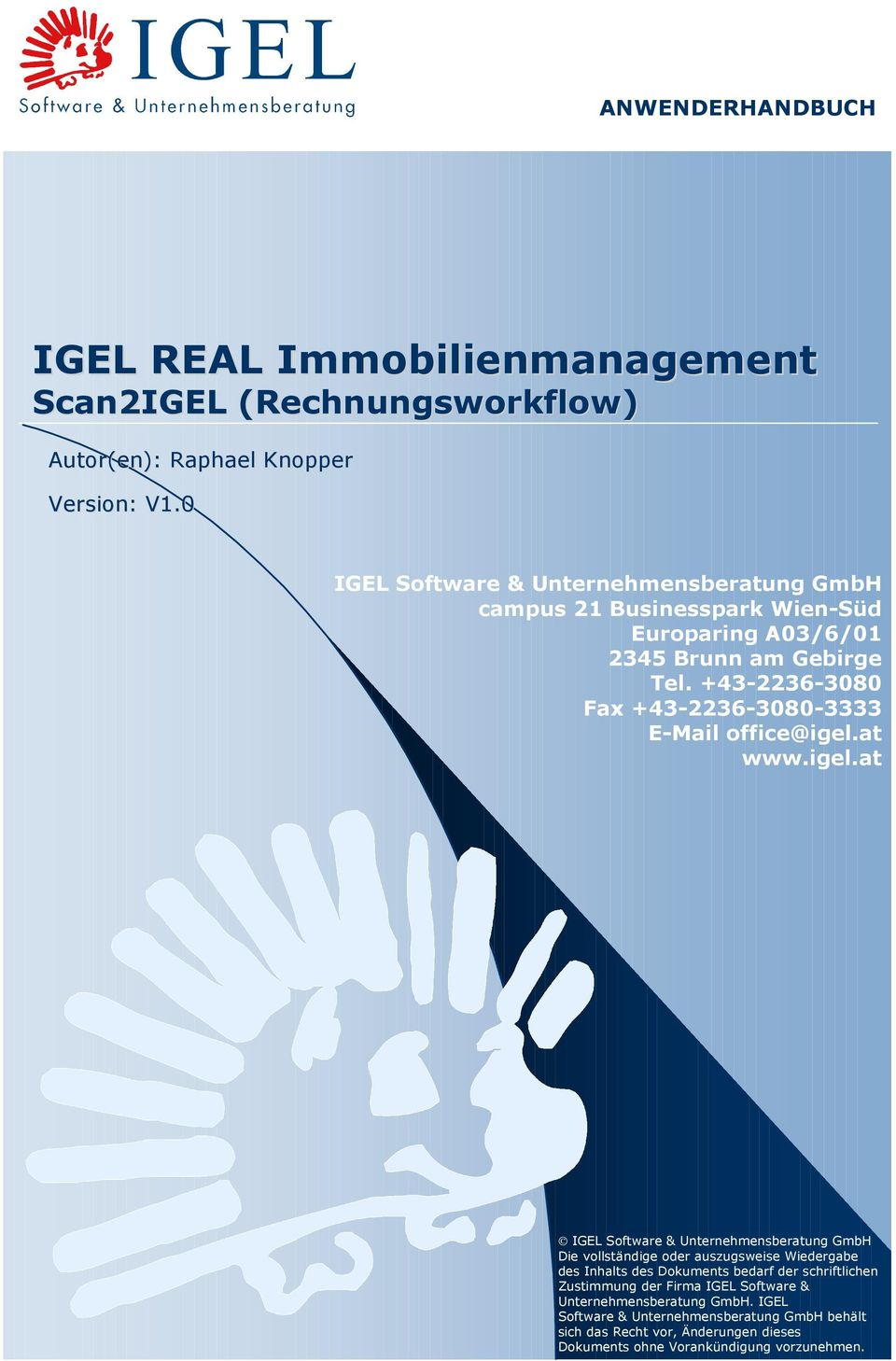 +43-2236-3080 Fax +43-2236-3080-3333 E-Mail office@igel.