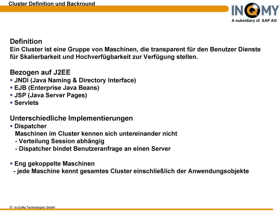 JSP (Java Server Pages)! Servlets Unterschiedliche Implementierungen!