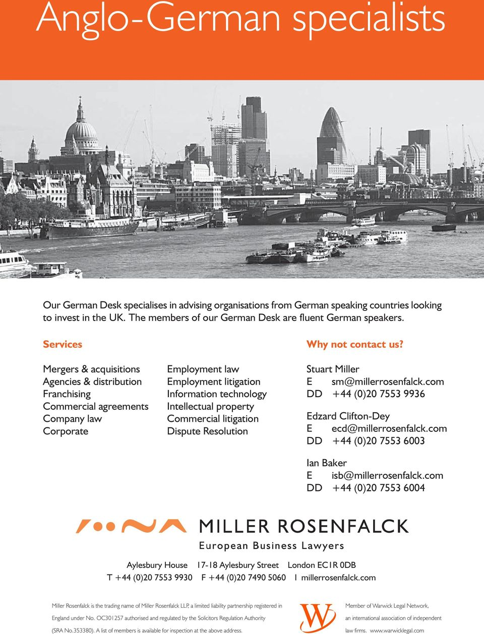 Commercial litigation Dispute Resolution Why not contact us? Stuart Miller E sm@millerrosenfalck.com DD +44 (0)20 7553 9936 Edzard Clifton-Dey E ecd@millerrosenfalck.