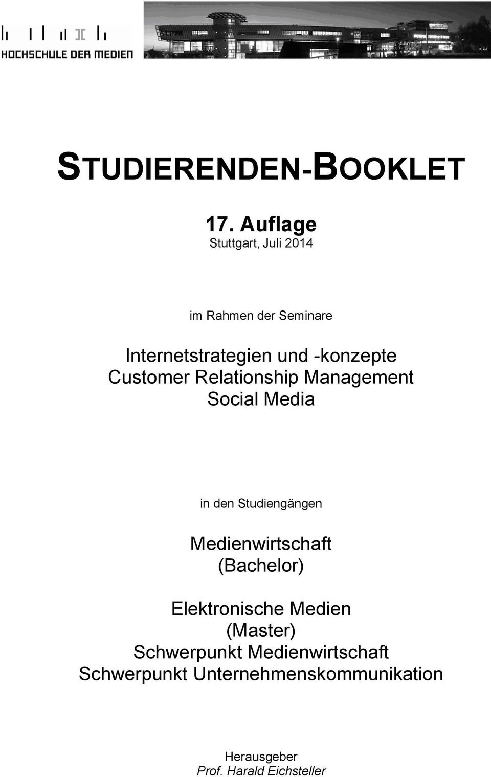 Customer Relationship Management Social Media in den Studiengängen Medienwirtschaft